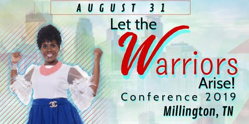 Let The Warriors Arise Conference 2019