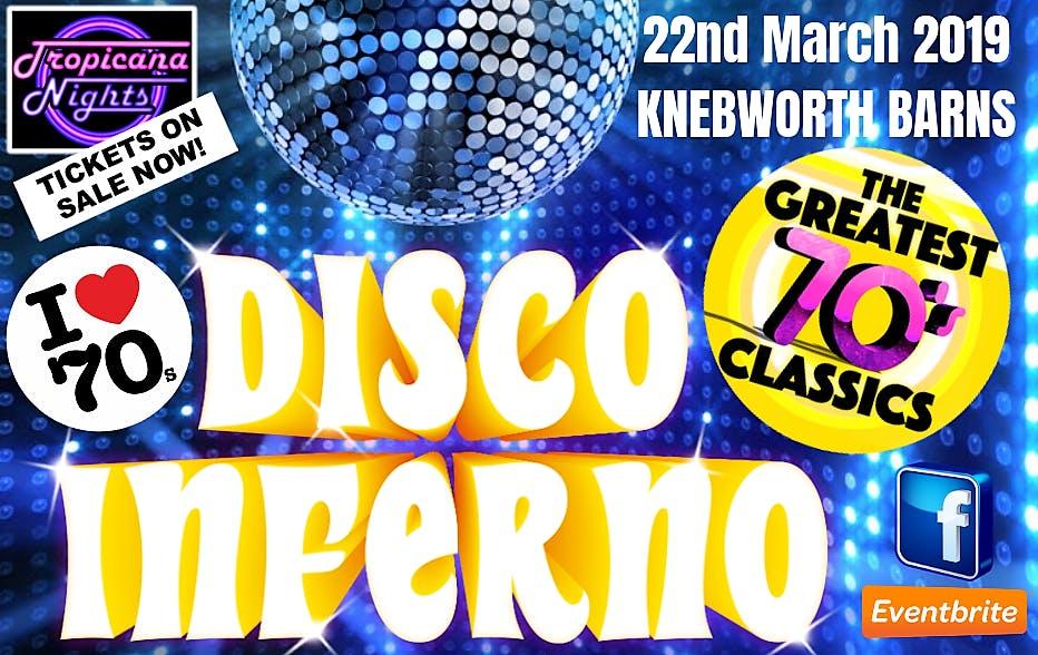 70s Disco Inferno Party Night - Knebworth Mar