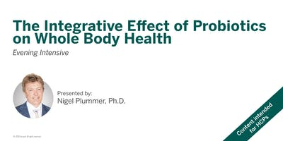 The Integrative Effect of Probiotics on Whole Body Health - Waterloo, ON