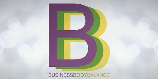 Business, Body & Balance