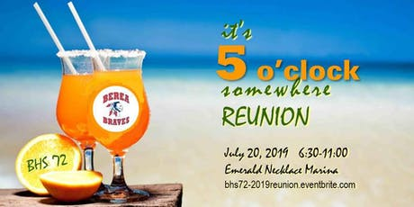 It's 5 O'Clock Somewhere Reunion - BHS '72  tickets