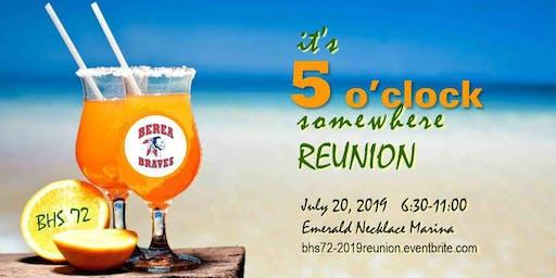It's 5 O'Clock Somewhere Reunion - BHS '72