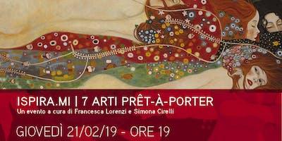 ISPIRA.MI | 7 ARTI PRET-A-PORTER
