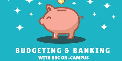 Budgeting and Banking w/ RBC On-Campus