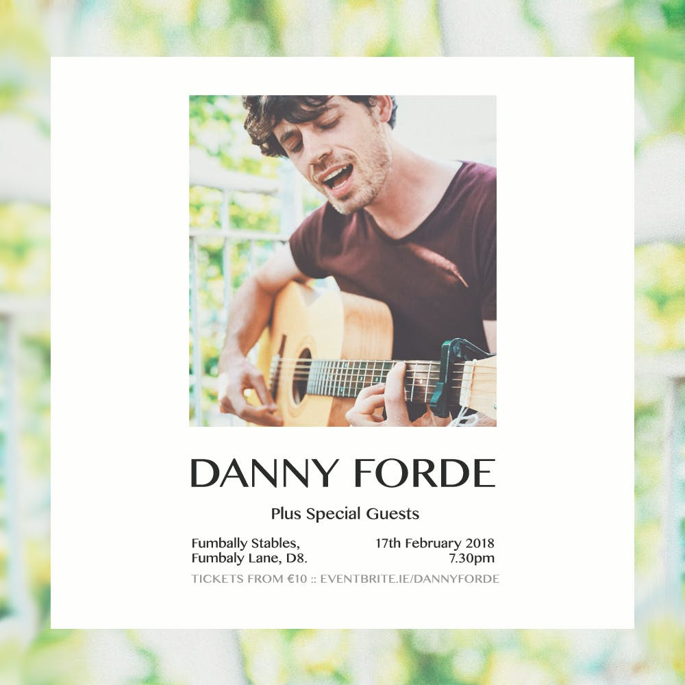 Danny Forde + Special Guests at Fumbally Stables