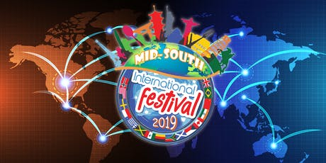 Mid-South International Festival 2019 tickets