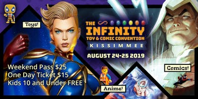 Infinity Toy and Comic Convention Kissimmee, FL