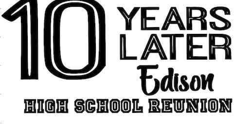 Edison High 10 Year Reunion!