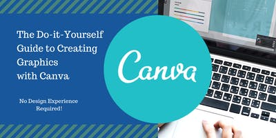 The Do-it-Yourself Guide to Creating Graphics with Canva