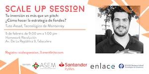 Scale up session: Tu inversión es más que un pitch:...