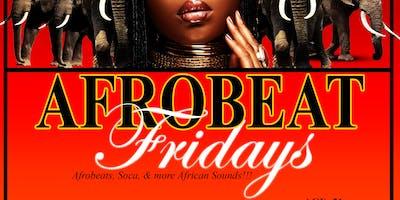 Afrobeat Fridays PT. 4