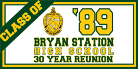 Bryan Station High School Class of 1989 30th Reunion Banquet Dinner Party tickets