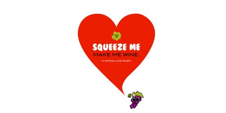 Squeeze Me, Make Me Wine tickets