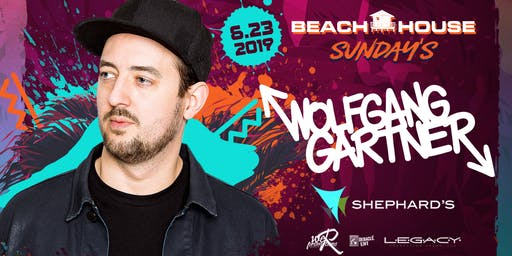 Wolfgang Gartner at Beach House Sunday's