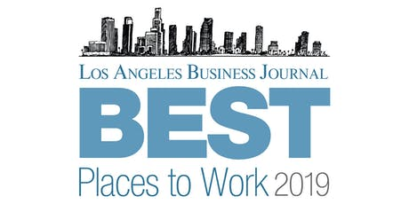 Los Angeles Business Journal Best Places to Work 2019 tickets