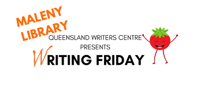 Writing Fridays at Maleny Library