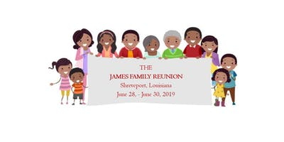 JAMES FAMILY REUNION 2019 (June 28 - June 30, 2019)