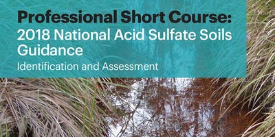 Professional Short Course: National Acid Sulfate Soils Guidance - identification and assessment