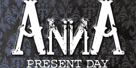 Experience ANNA: present day tickets