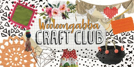 Craft Club - Woolloongabba tickets
