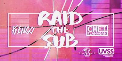 RAID the SUB (All Ages)