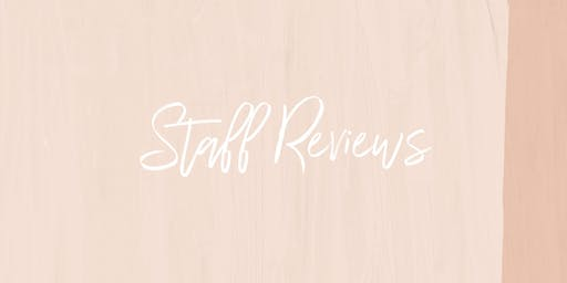 STAFF REVIEWS - NSW
