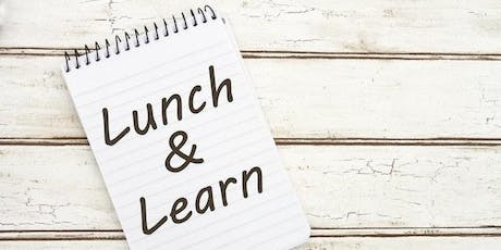 August Lunch & Learn tickets