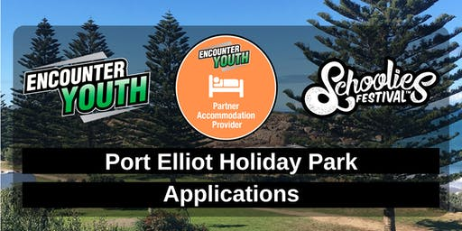 Schoolies Festival 2019 - Port Elliot Holiday Park - Applications