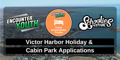 Schoolies Festival 2019 - Victor Harbor Holiday & Cabin Park - Applications