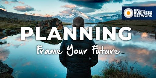 Planning - Frame Your Future with The Local Business Network (Macarthur)