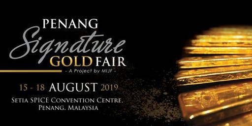 Penang Signature Gold Fair (PSG) 2019