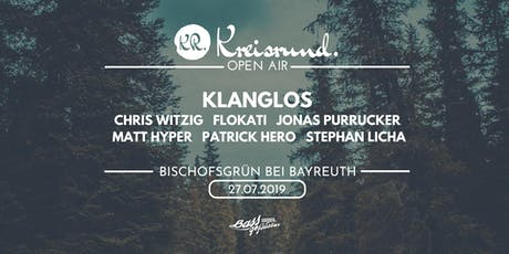Kreisrund. Open Air 2019 Tickets