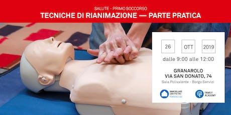"""26/10/2019 Tecniche di Rianimazione e Disostruzione delle vie aeree"""" corso Gratuito Granarolo dell'Emilia  (BO) biglietti"""