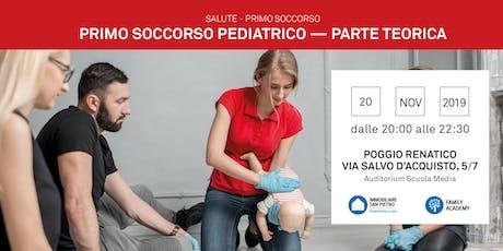 20/11/2019 Primo Soccorso Bambini e Infanti - parte teorica - Poggio Renatico (FE) biglietti