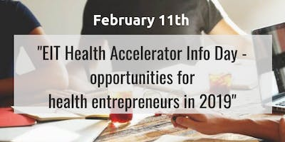 EIT Health Accelerator Info Day - opportunities in 2019
