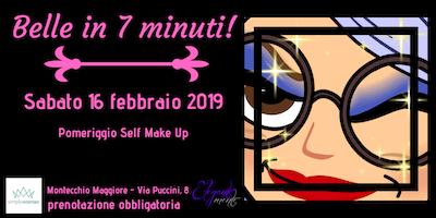 Belle in 7 minuti! Serata di Self Make Up