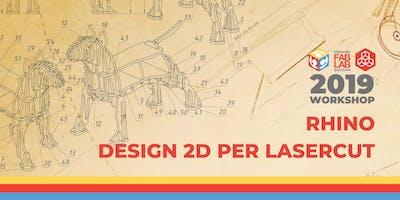 Workshop Rhino 2D e Taglio Laser