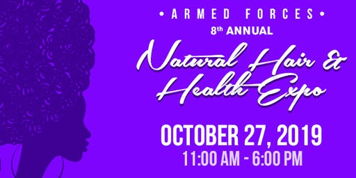8th Annual Armed Forces Natural Hair & Health Expo