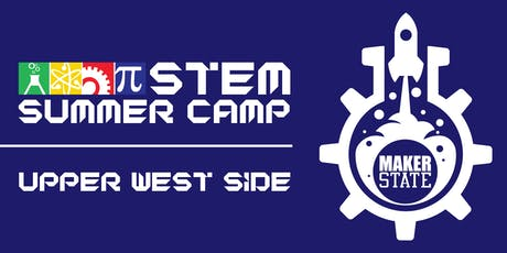 MakerState STEM Summer Camp at MakerState (Upper West Side) tickets