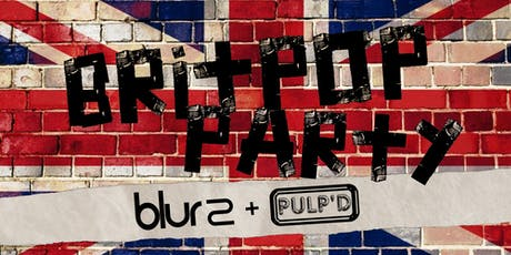 Britpop Party featuring Pulp'd + Blur 2 tickets