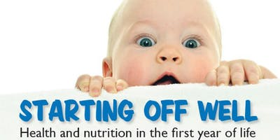 Starting Off Well 2019: Infant Feeding and Maternal Wellbeing
