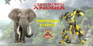 Il Circo M.Orfei a ANDRIA fino al 3 febbraio