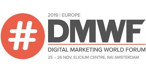 #DMWF Europe 2019 – Digital Marketing World Forum - Amsterdam