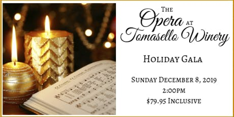 Tomasello Winery's Holiday Opera Gala tickets