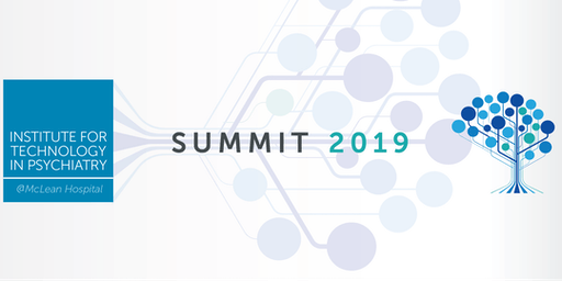 2019 Technology in Psychiatry Summit: The Future of Mental Health Across the Lifespan