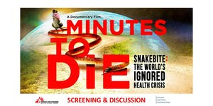 Snakebite Film Screening & Discussion with Doctors...