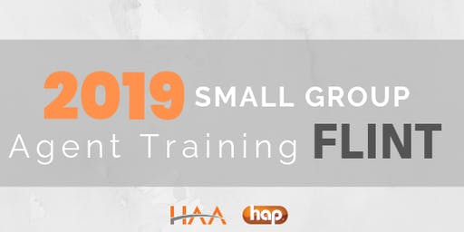 HAP Agent Training with HAA: Small Group AM  - FLINT