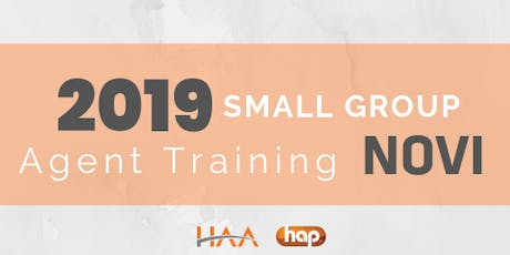 HAP Agent Training with HAA: Small Group AM - NOVI tickets