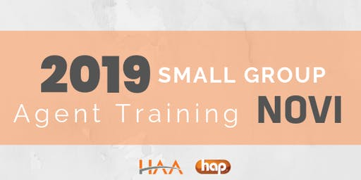 HAP Agent Training with HAA: Small Group AM - NOVI