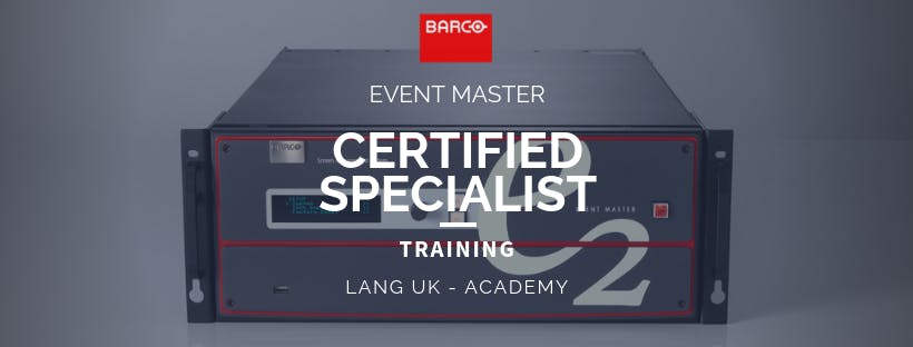 MARCH 2019 - BARCO - Event Master Training -